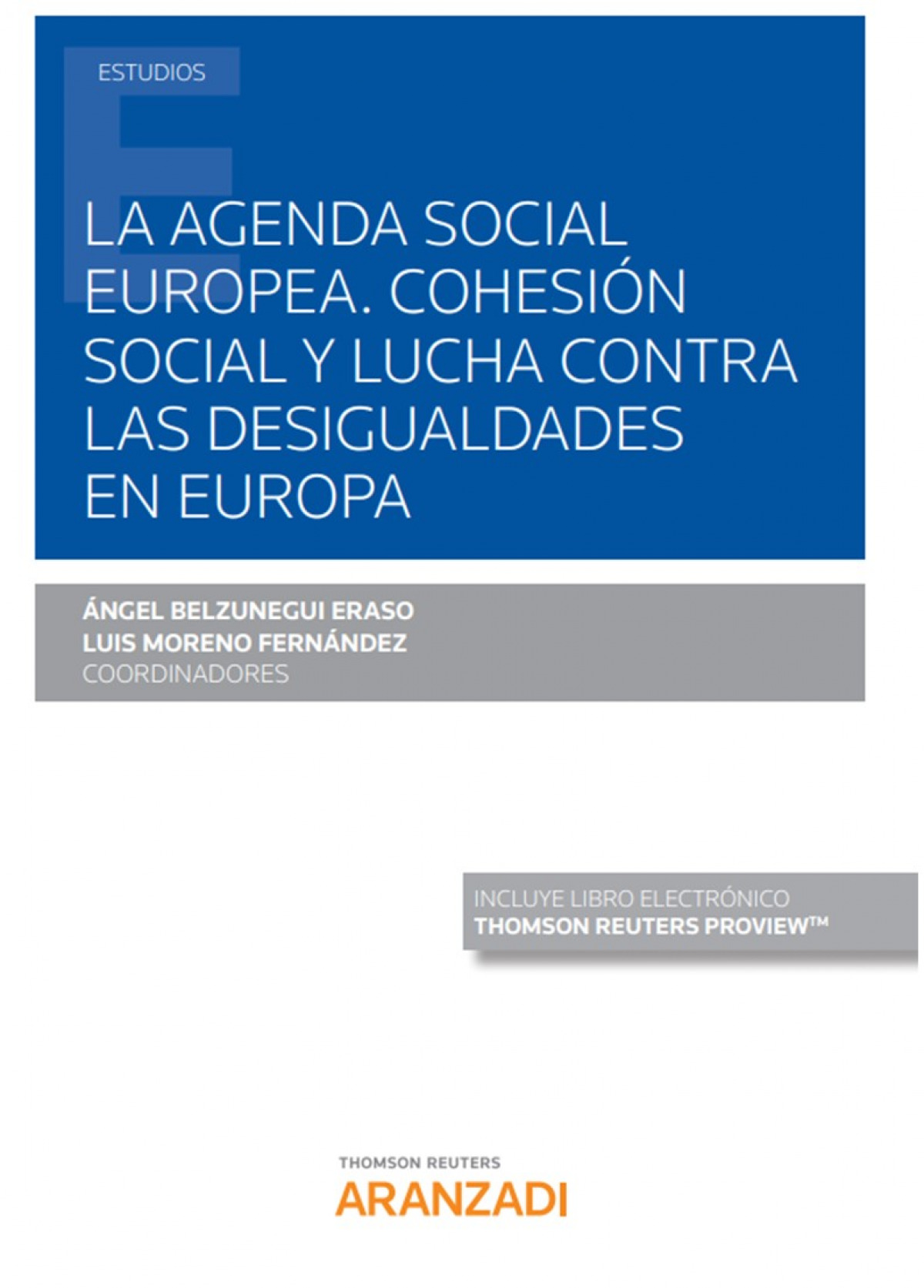 AGENDA SOCIAL EUROPEA COHESION SOCIAL Y LUCHA DESIGUALDADES