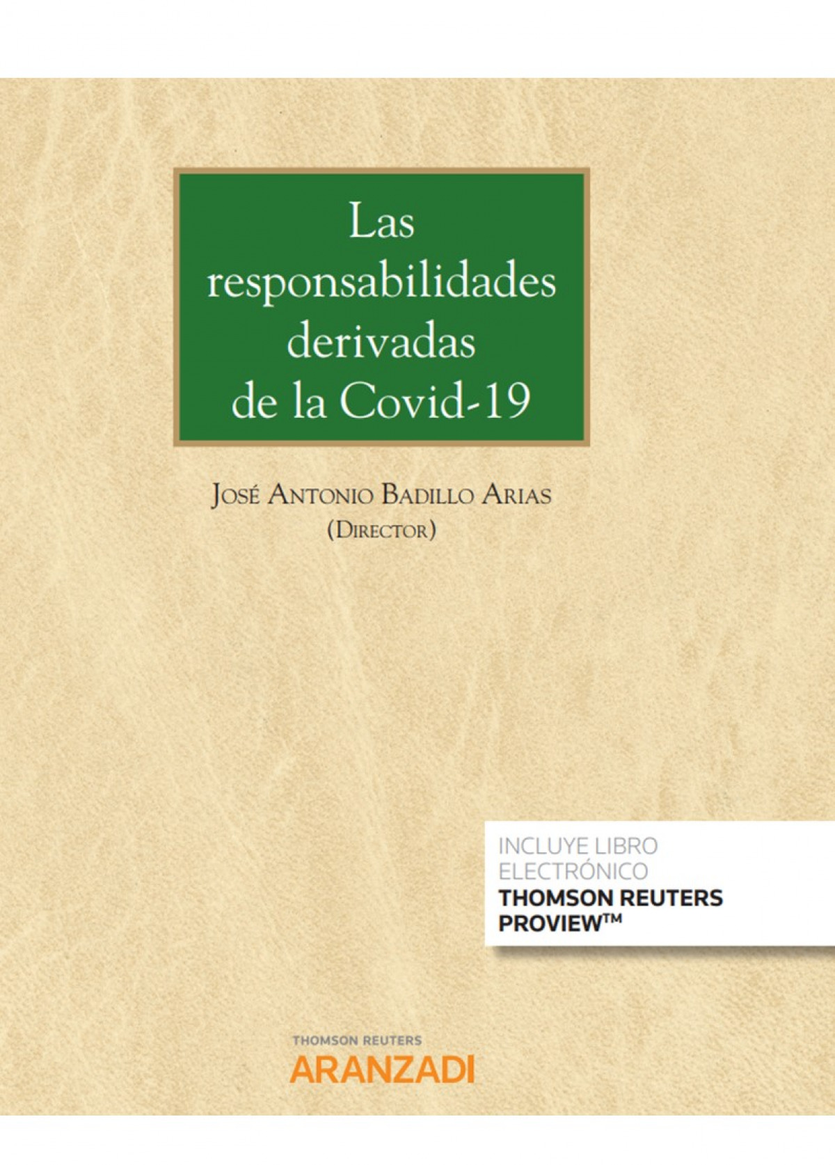 Las responsabilidades derivadas de la Covid-19 (Papel + e-book)