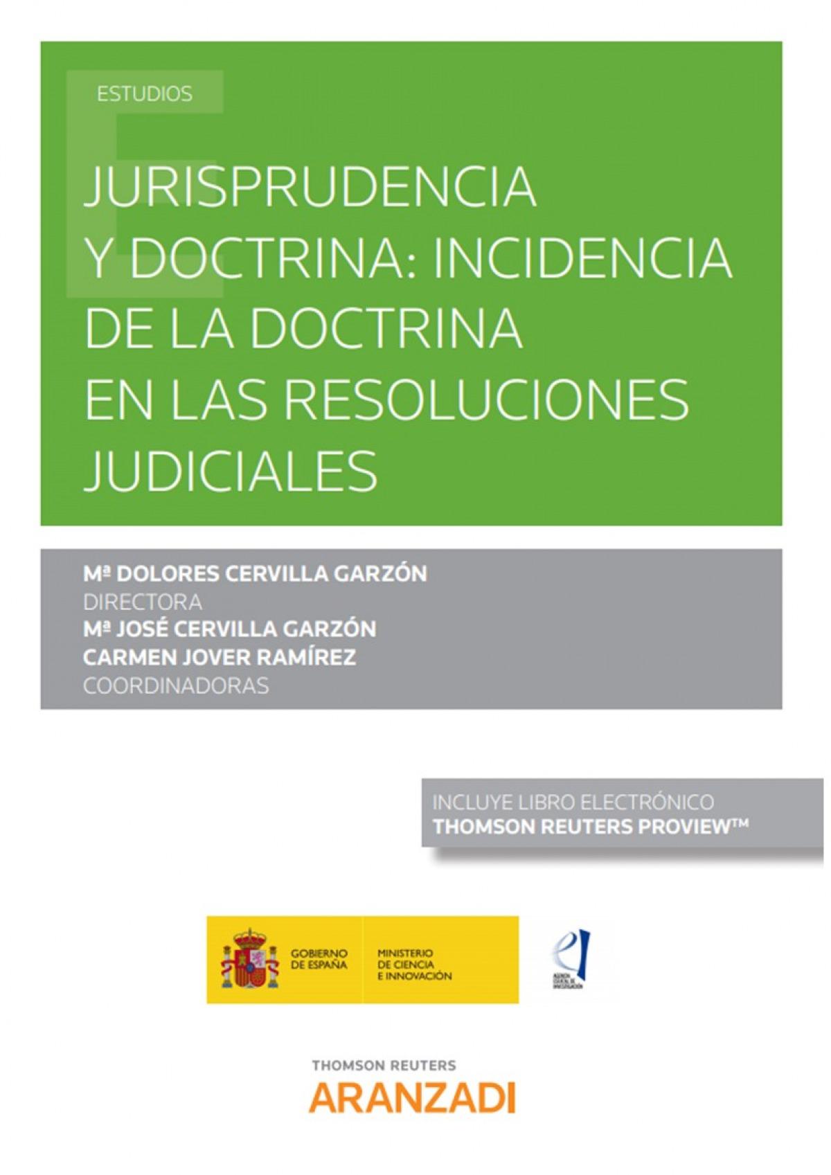 Jurisprudencia y doctrina: incidencia de la doctrina en las resoluciones judiciales (Papel + e-book)