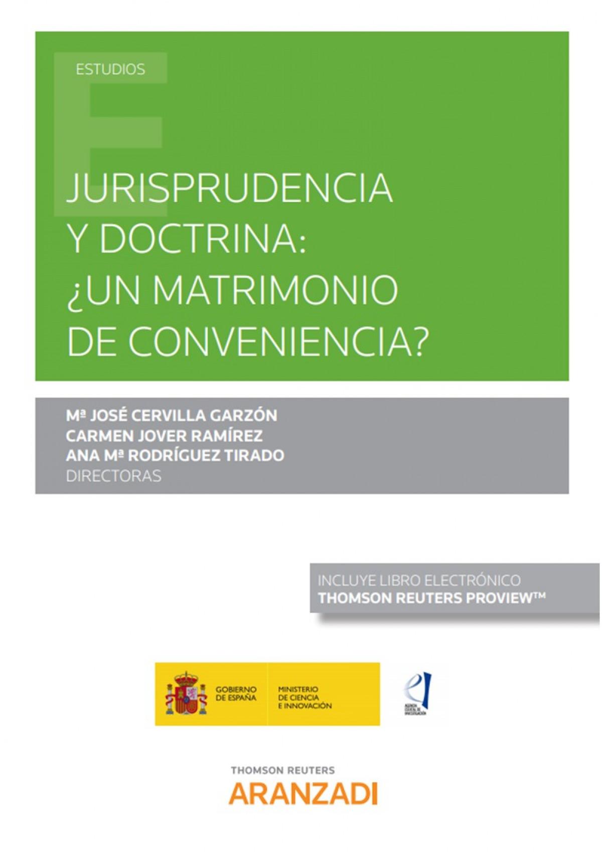 Jurisprudencia y doctrina: Â¿Un matrimonio de conveniencia? (Papel + e-book)