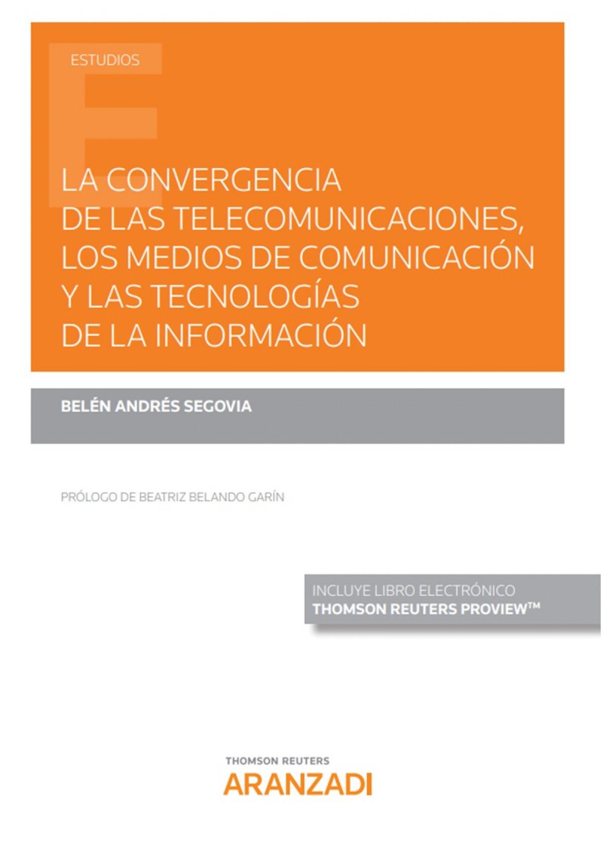 CONVERGENCIA TELECOMUNICACIONES MEDIOS COMUNICACION TECNOLO