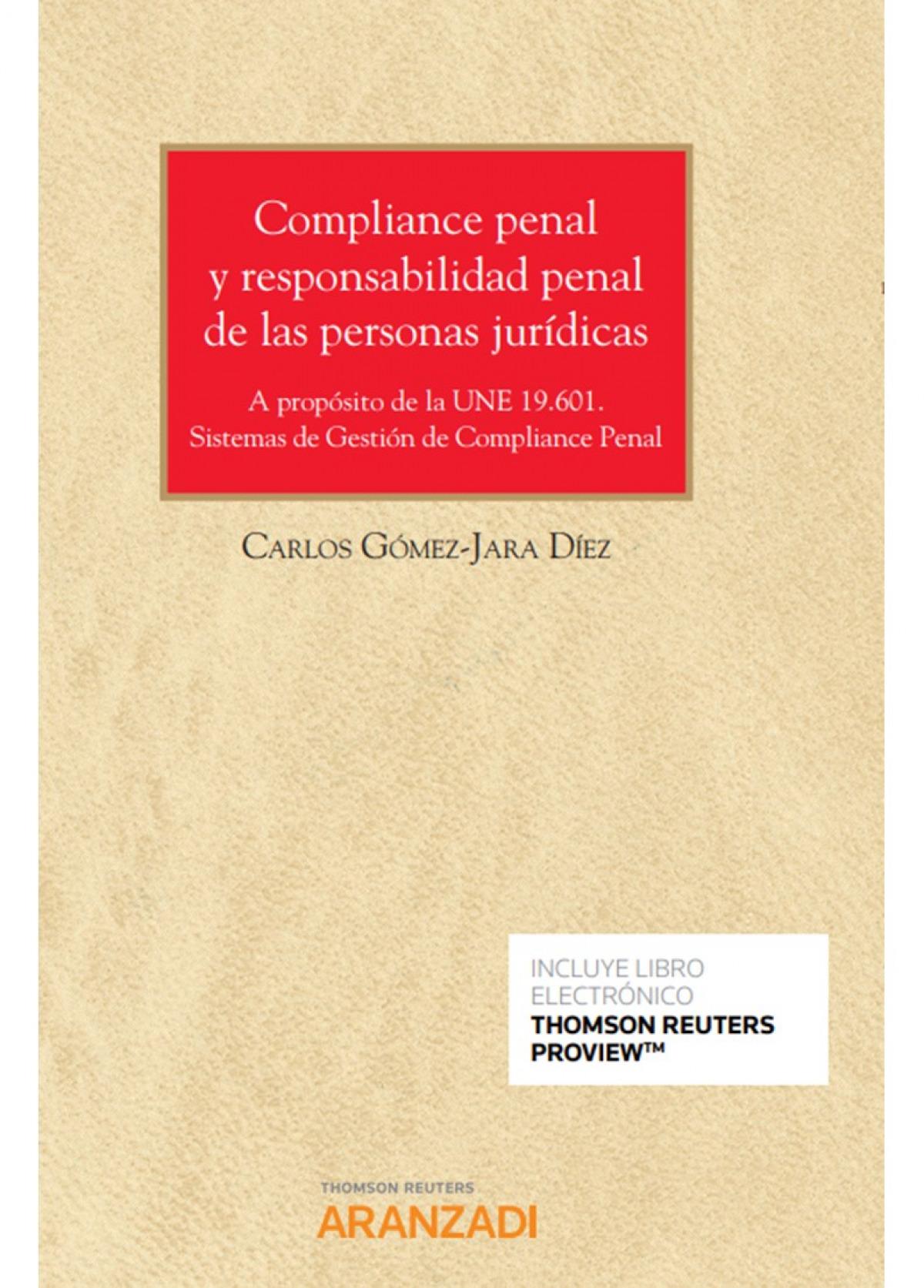 Compliance penal y responsabilidad penal de las personas jurídicas