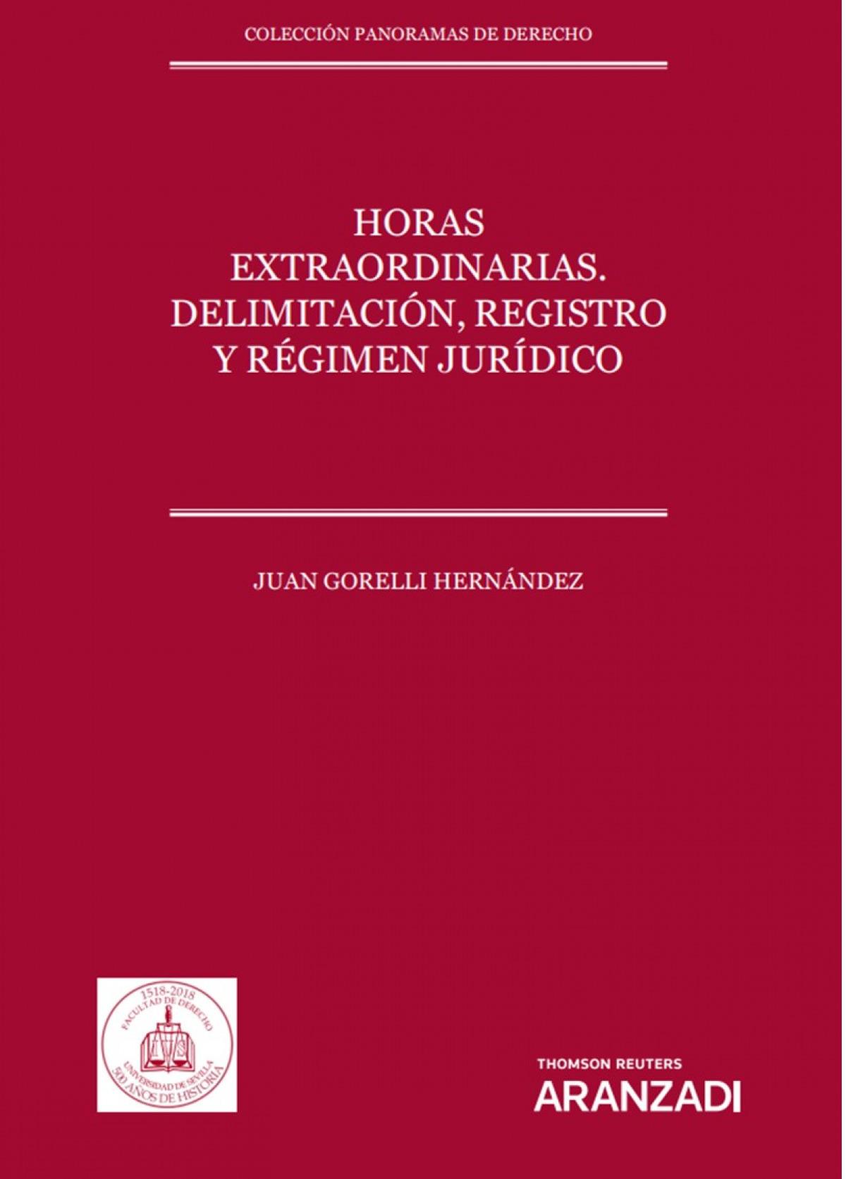 Horas extraordinarias. Delimitación, registro y régimen jurídico