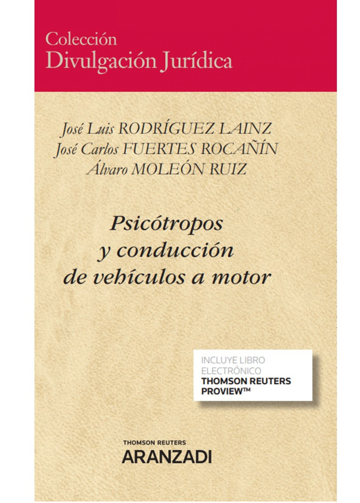 PSICOTROPOS Y CONDUCCION DE VEHICULOS A MOTOR DUO