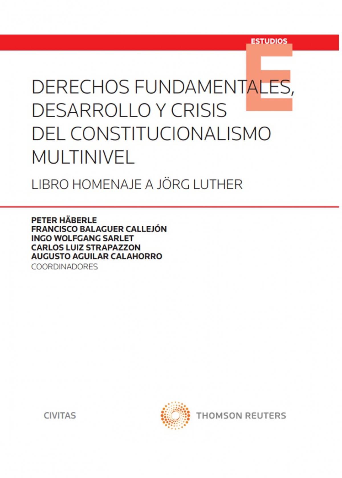 DERECHOS FUNDAMENTALES DESARROLLO CRISIS CONSTITUCIONALISMO