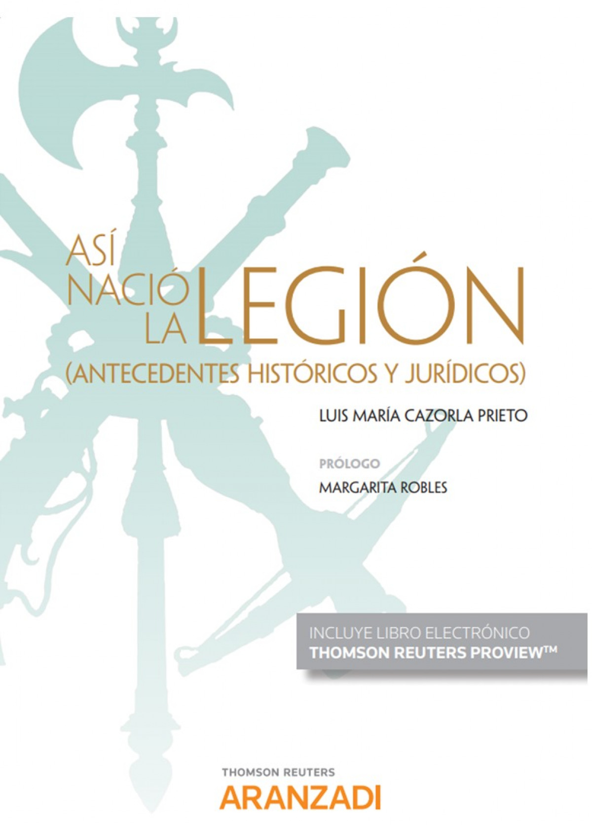 Así nació la Legión (Papel + e-book)