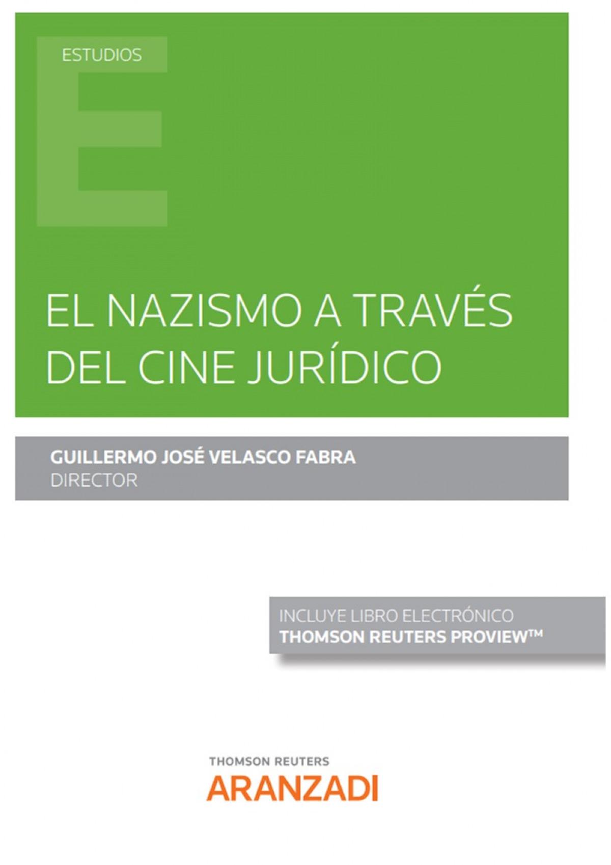 El nazismo a través del cine jurídico (Papel + e-book)