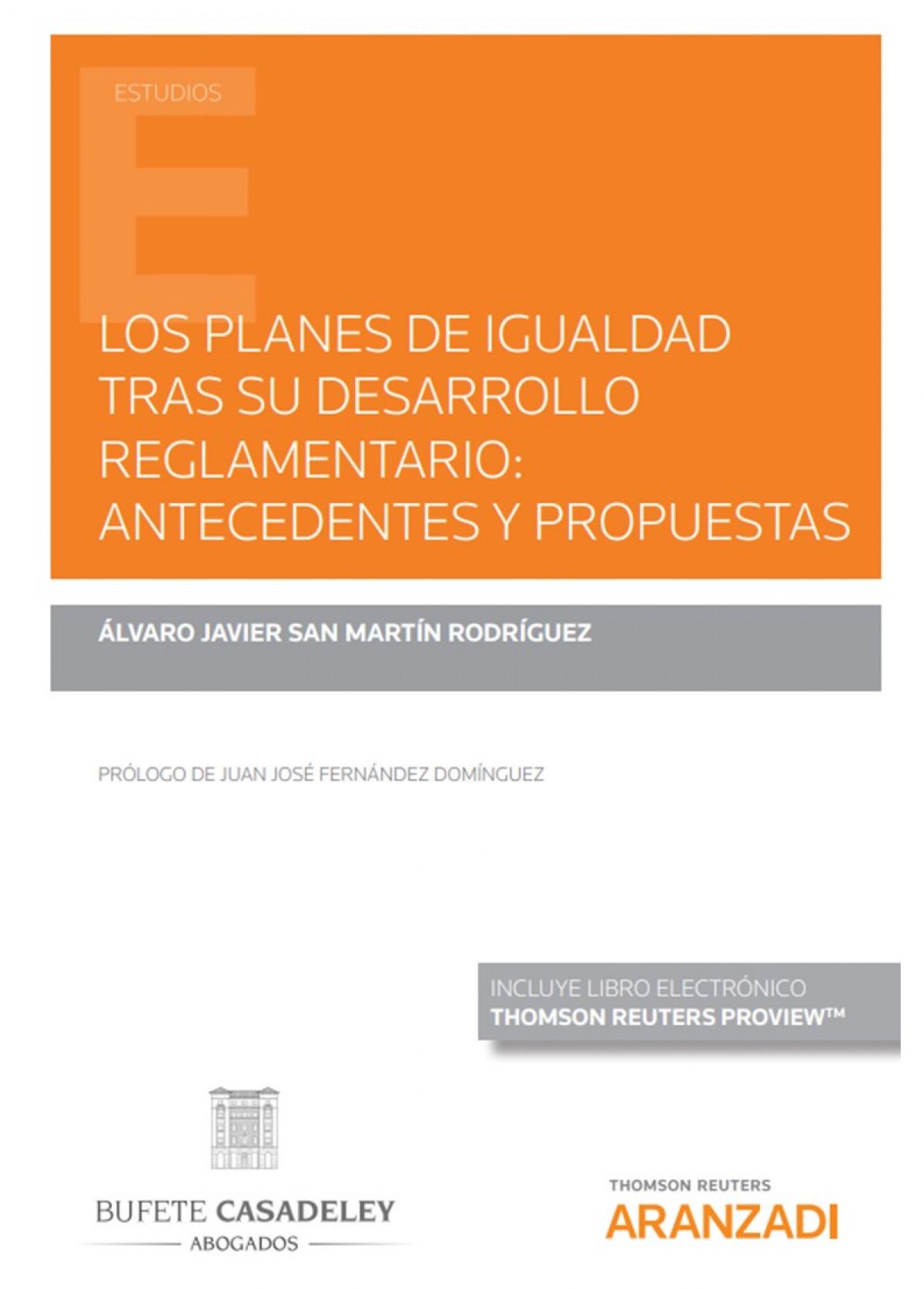 Los planes de igualdad tras su desarrollo reglamentario: antecedentes y propuestas (Papel + e-book)