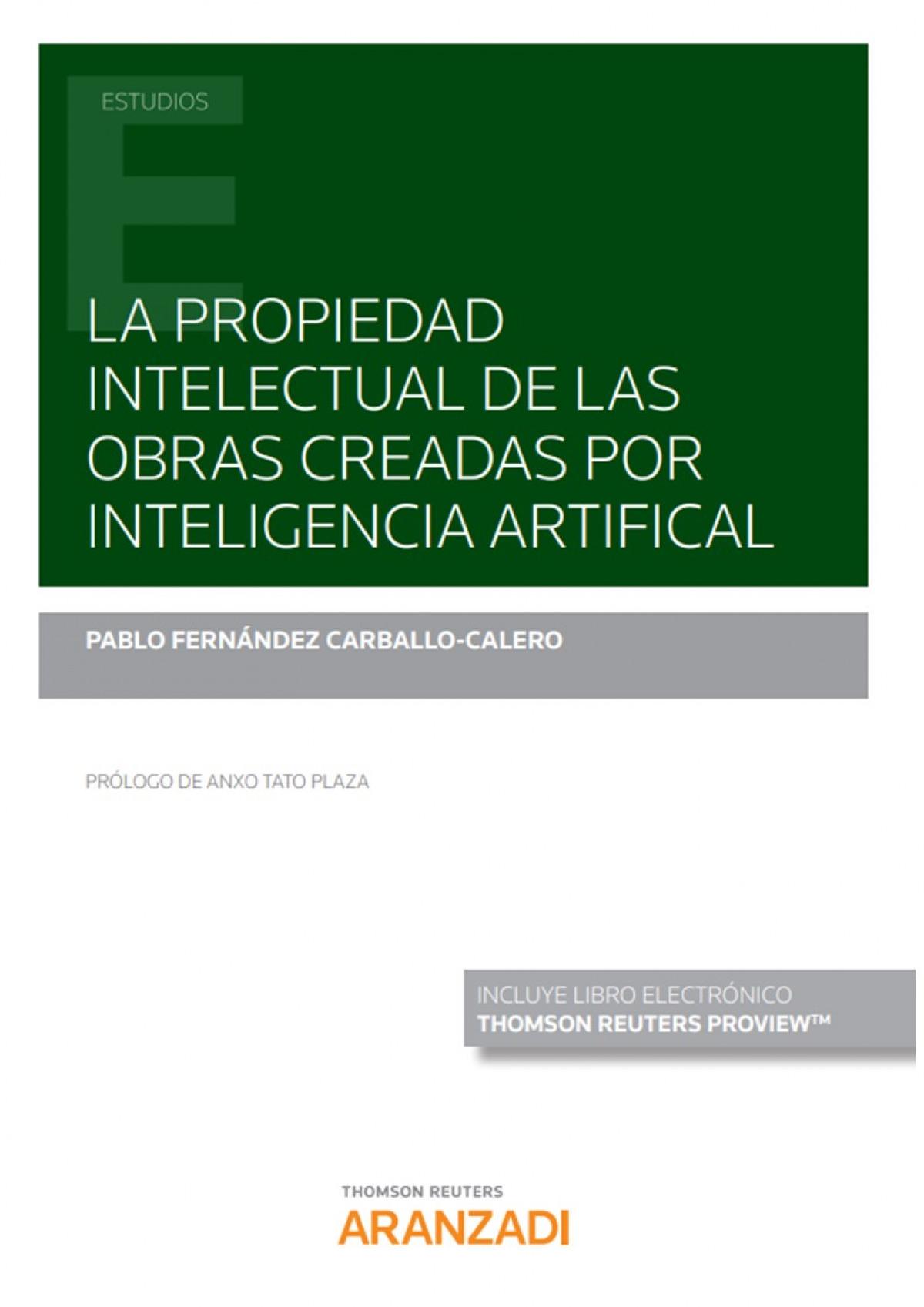 PROPIEDAD INTELECTUAL DE OBRAS CREADAS INTELIGENCIA ARTIFIC