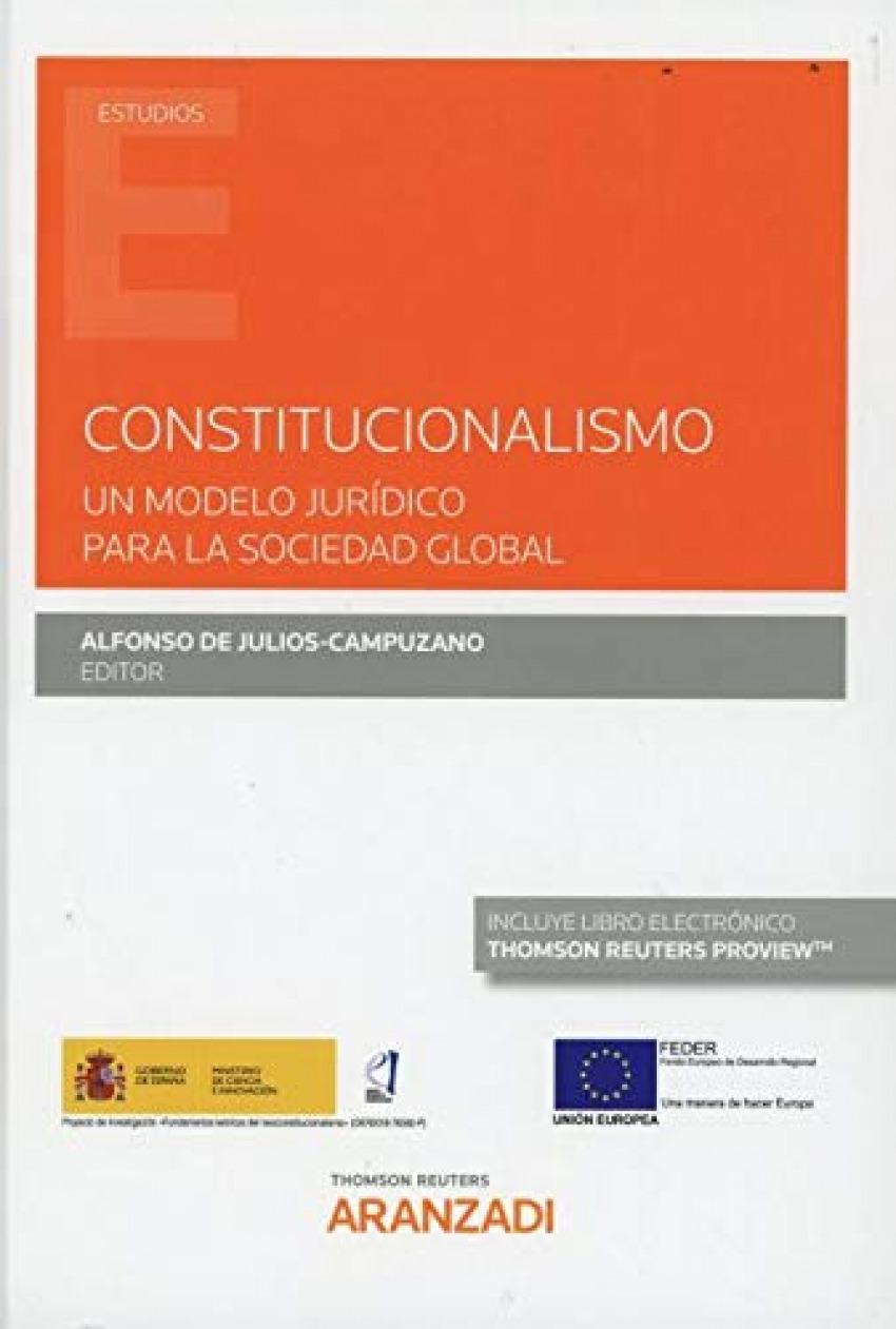 Constitucionalismo. Un modelo jurídico para la sociedad global (Papel + e-book)