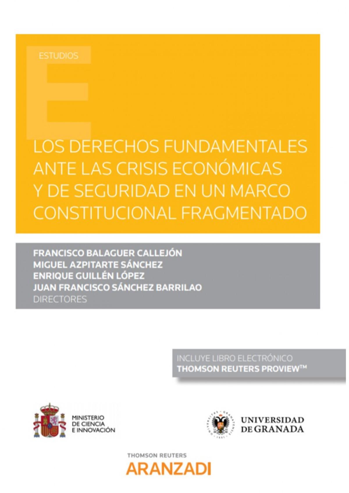 Derechos fundamentales ante la crisis económica y de seguridad en