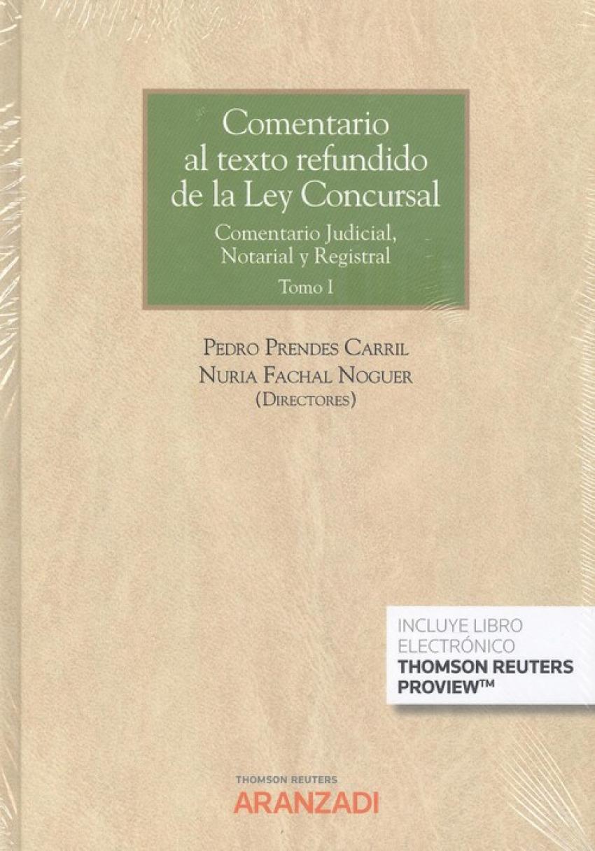 Comentario al texto refundido de la Ley concursal (2 vols.) DÚO. Comentario Judi