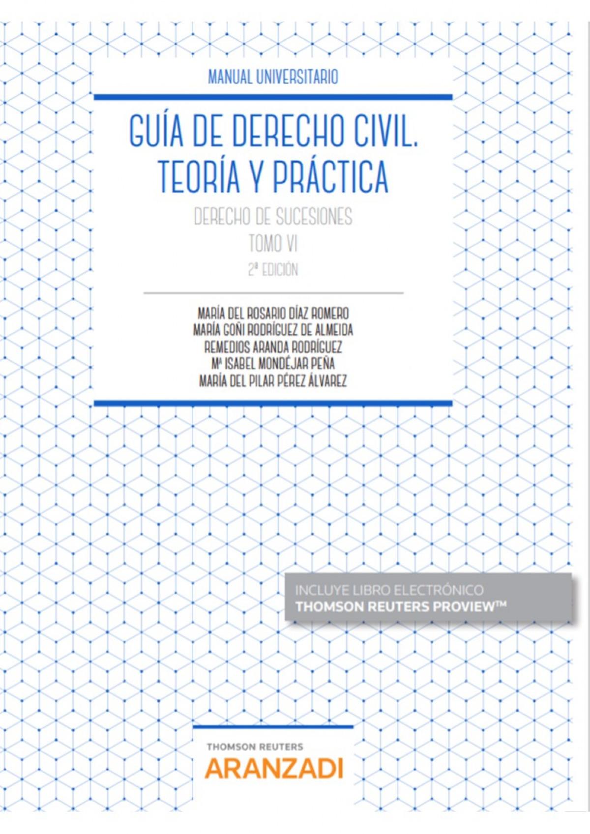 Guía de Derecho Civil. Teoría y práctica (Tomo VI) (Papel + e-book)
