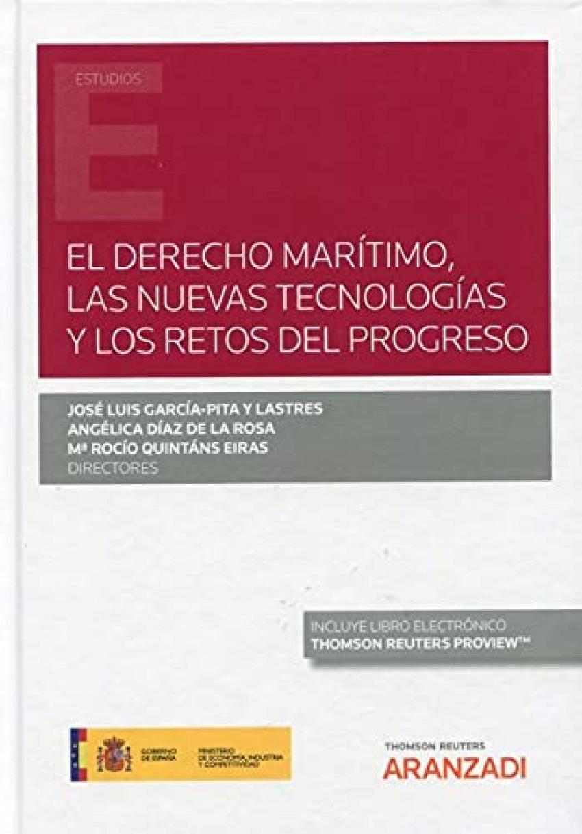 Derecho marítimo, las nuevas tecnologías y los retos del progreso, El
