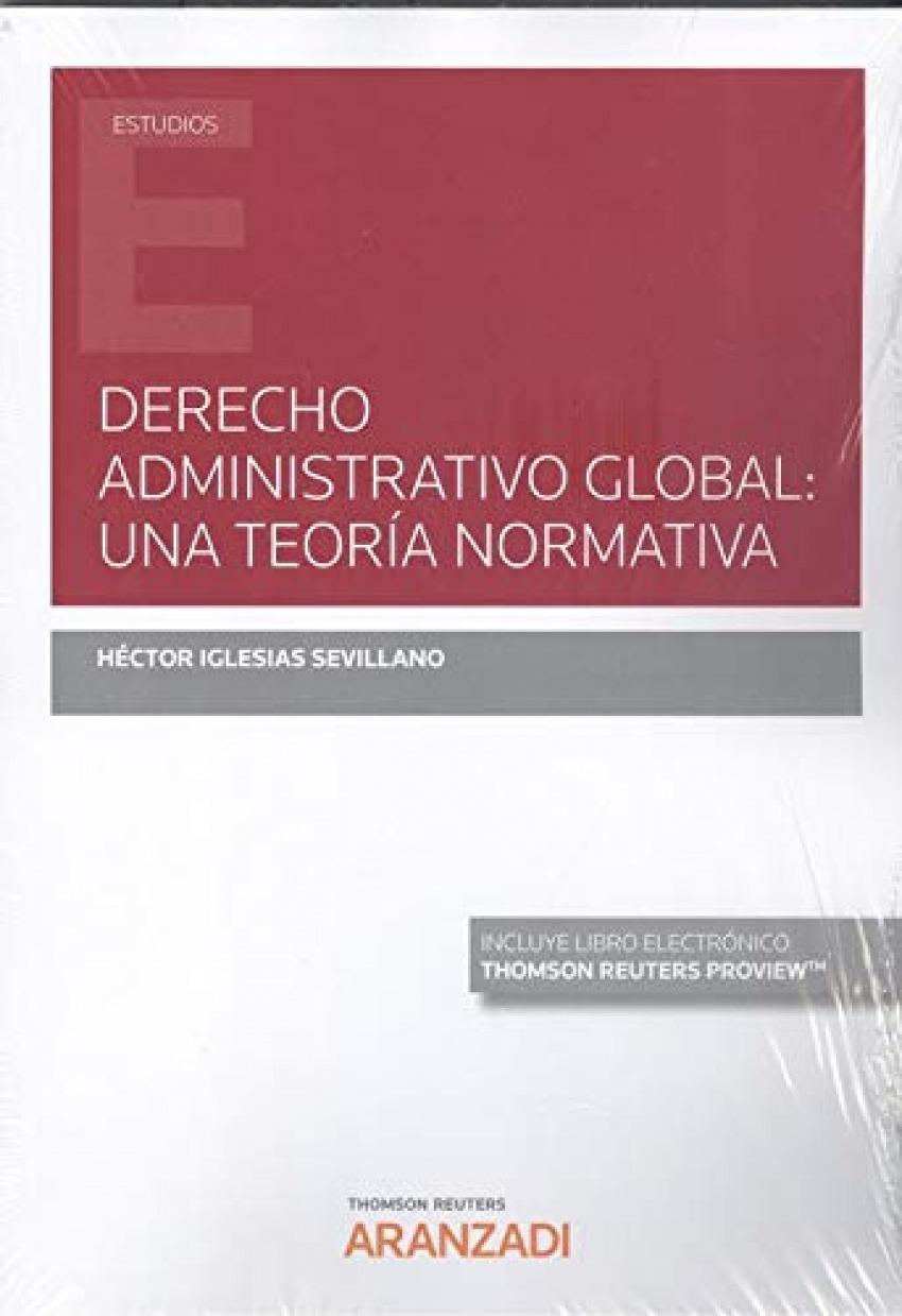 Derecho Administrativo global: una teoría normativa (Papel + e-book)