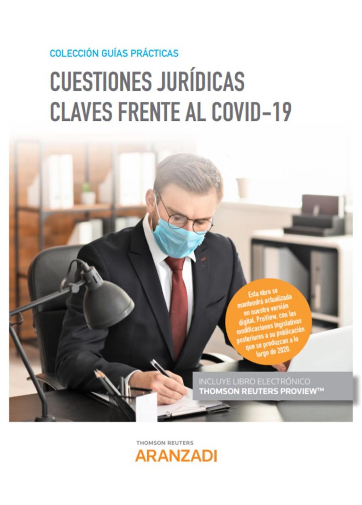 Cuestiones jurídicas claves frente al COVID-19 (Papel + e-book)