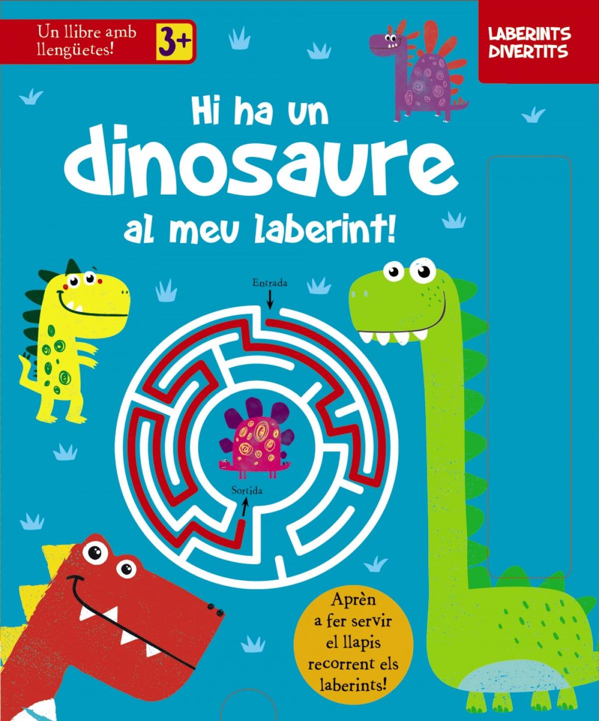 Laberints divertits. Hi ha un dinosaure al meu laberint!