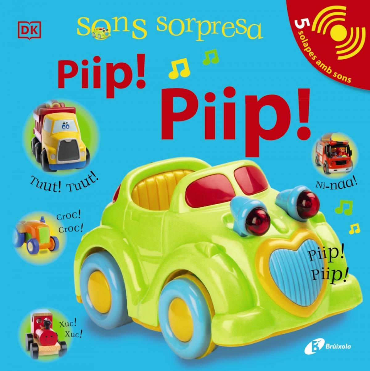 Sons sorpresa - Piip! Piip!