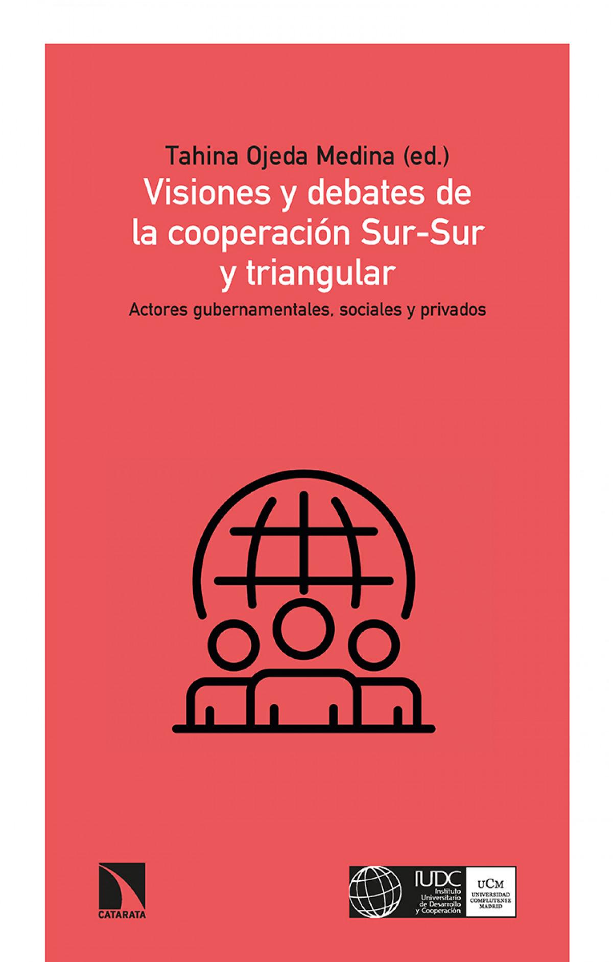Visiones y debates de la cooperación Sur-Sur y triangular