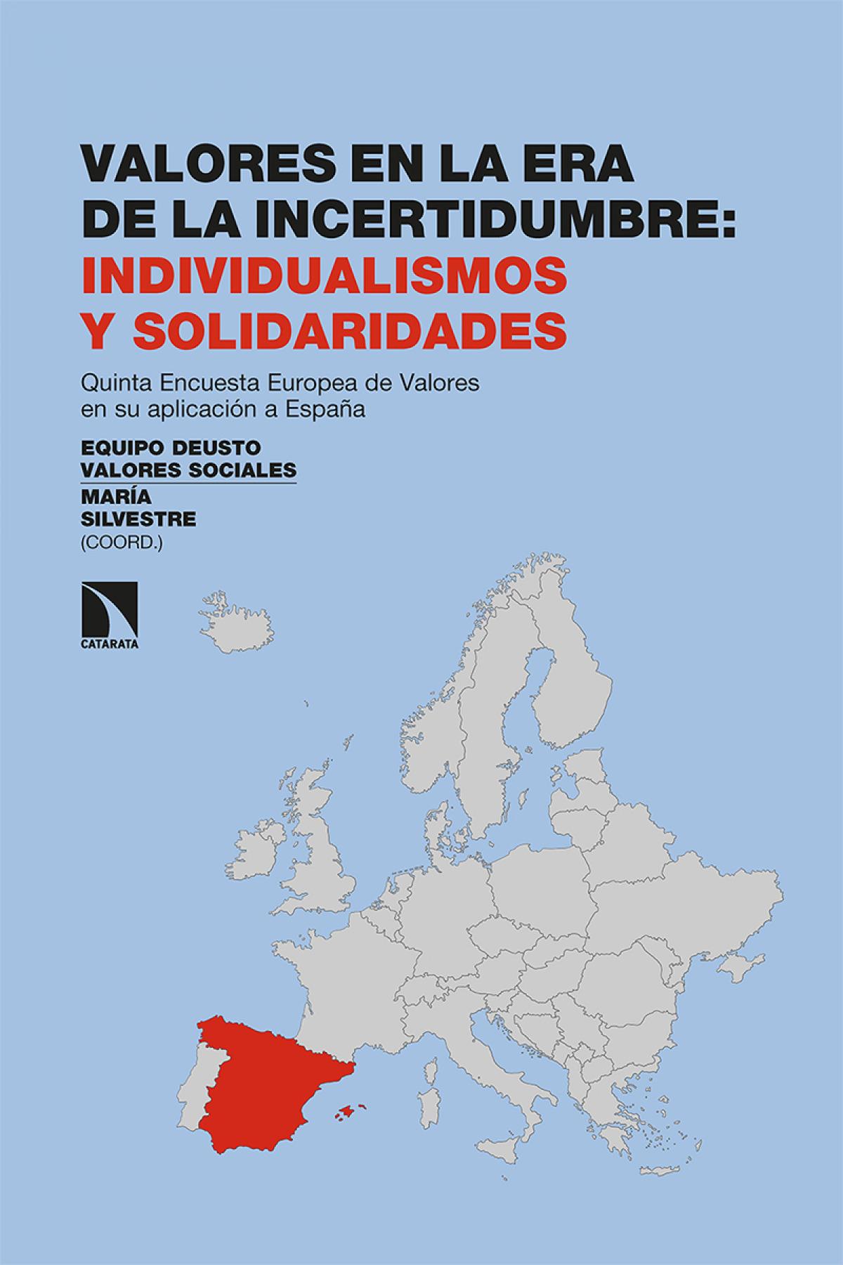 Valores en la era de la incertidumbre: individualismos y solidari