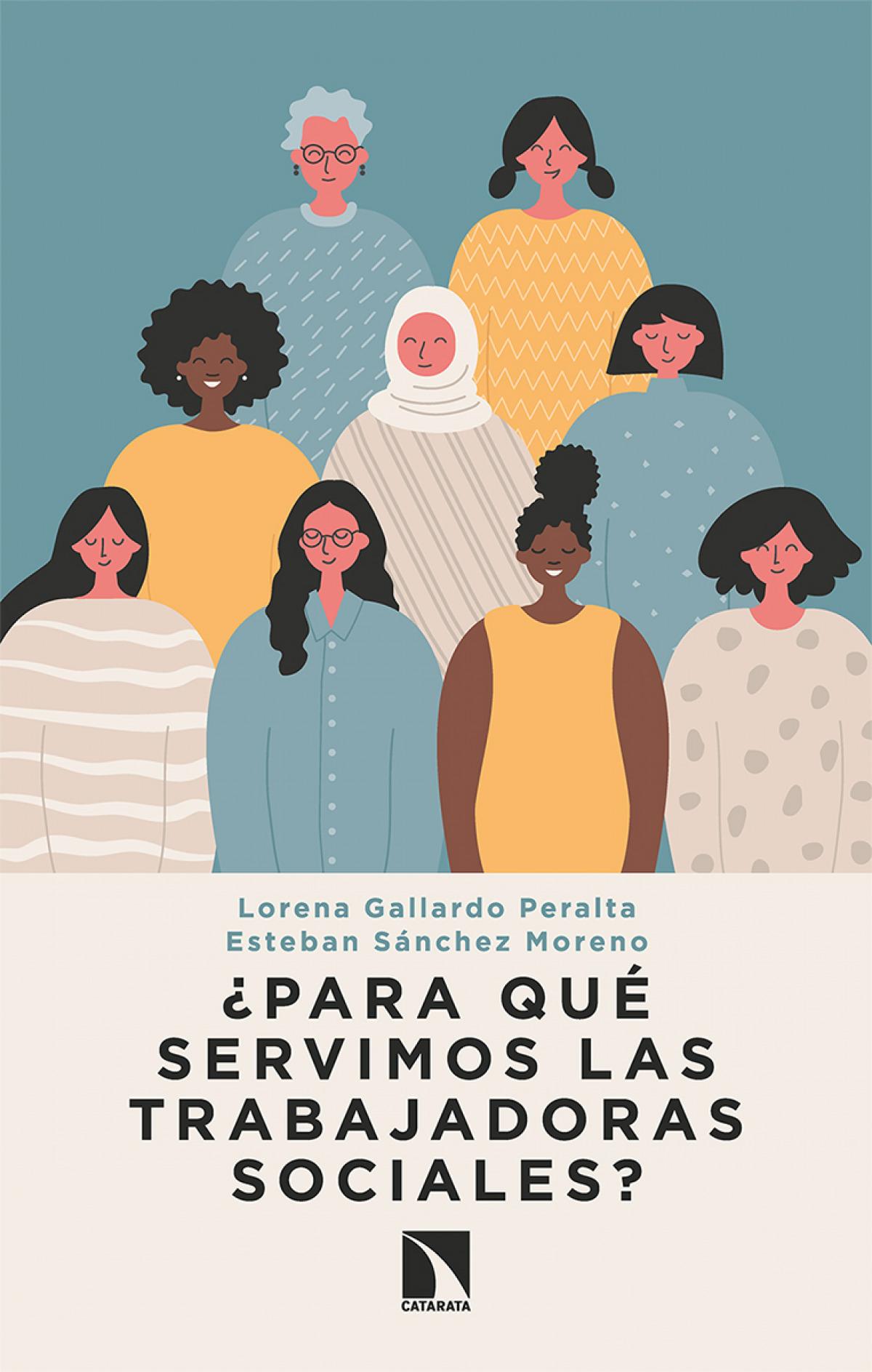¿Para qué servimos las trabajadoras sociales