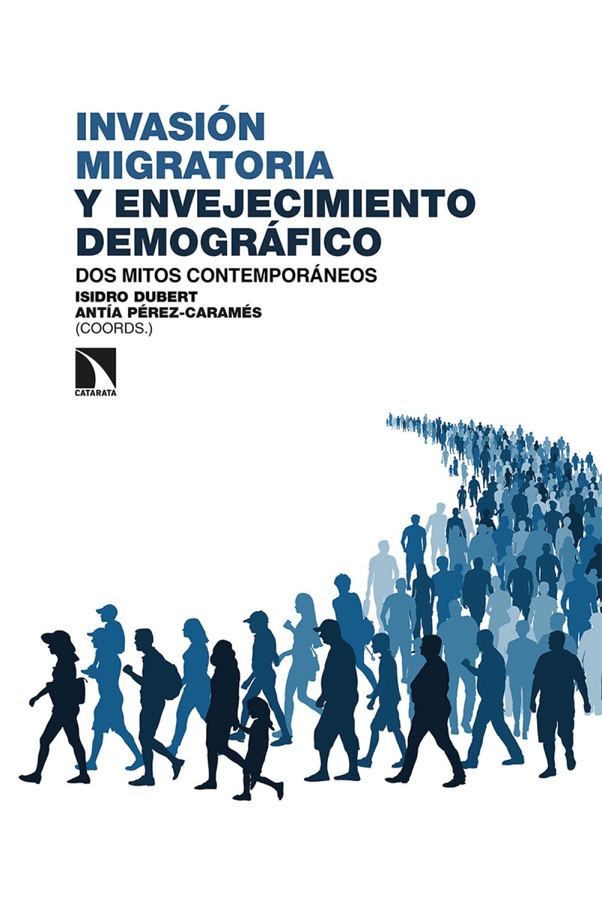Invasión migratoria y envejecimiento demográfico