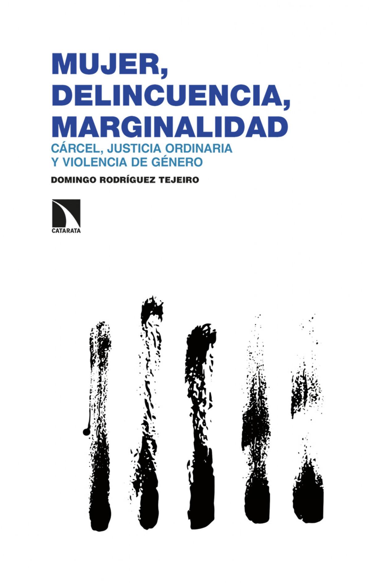 Mujer, delincuencia, marginalidad