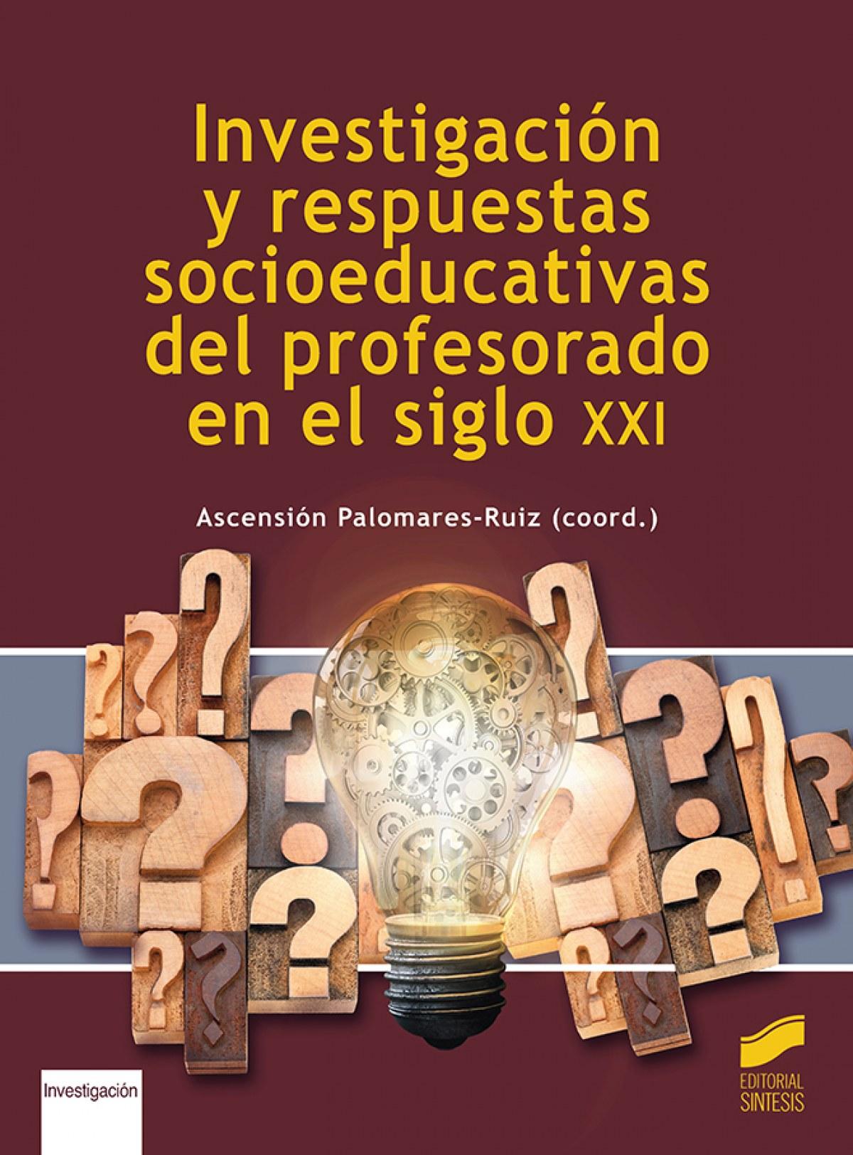 Investigacion y respuestas socioeducativas del profesorado en el