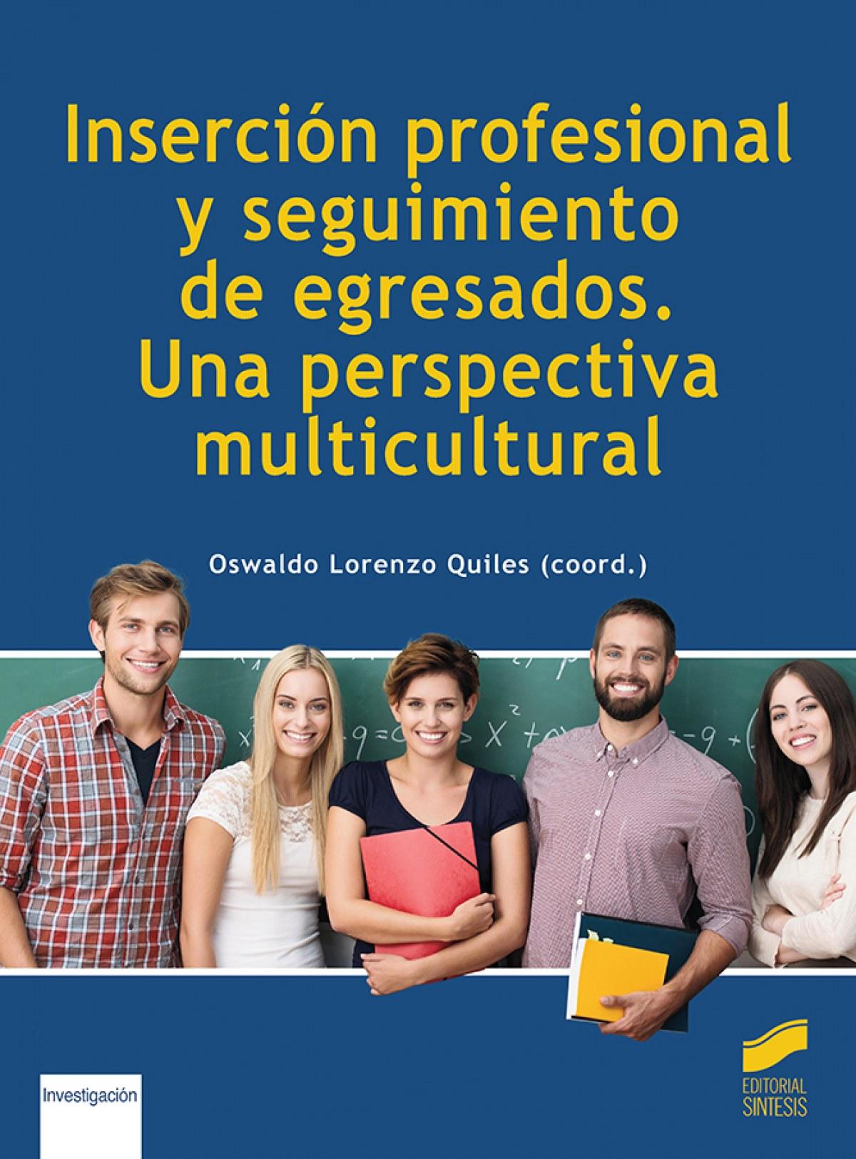 Inserción profesional y seguimiento de egresados. Una perspectiva multicultural