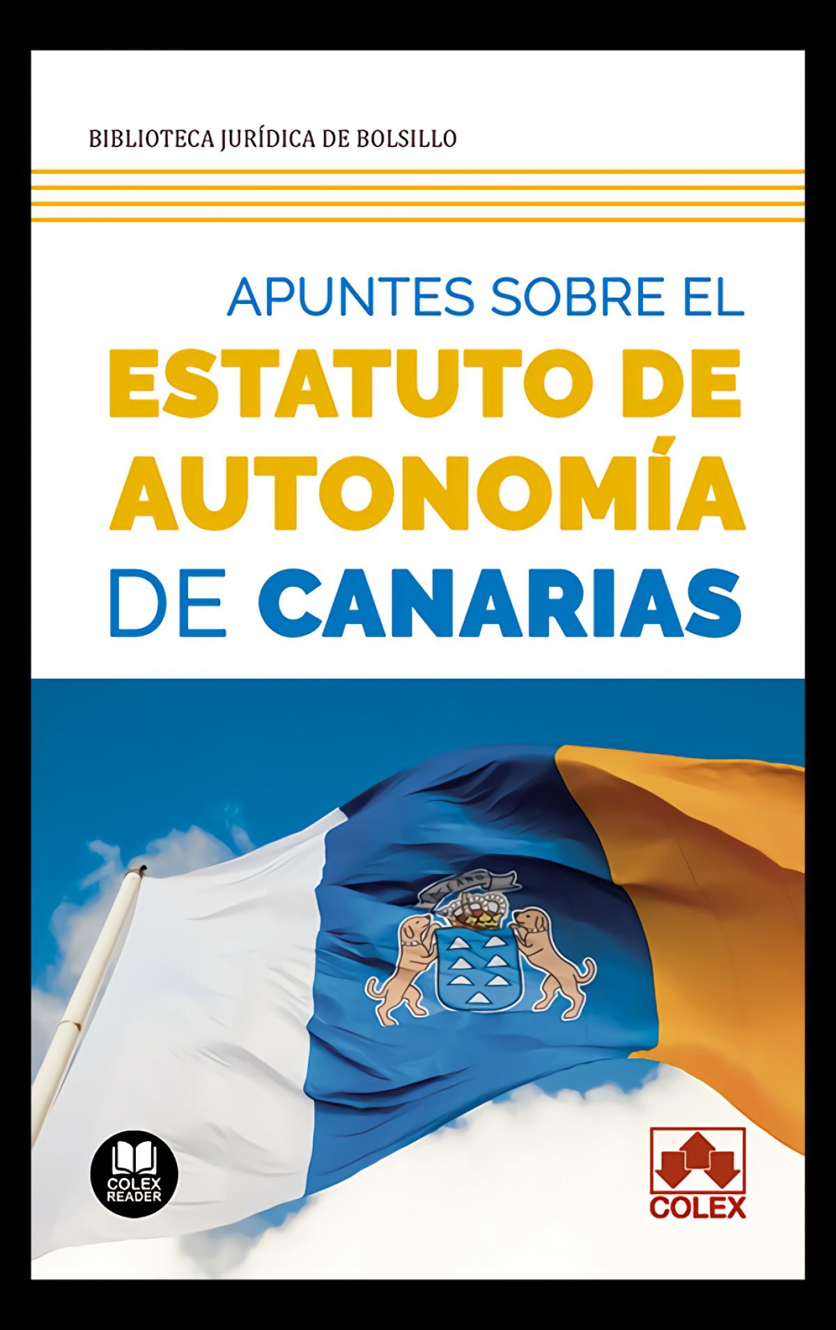 Apuntes sobre el Estatuto de autonom¡a de Canarias