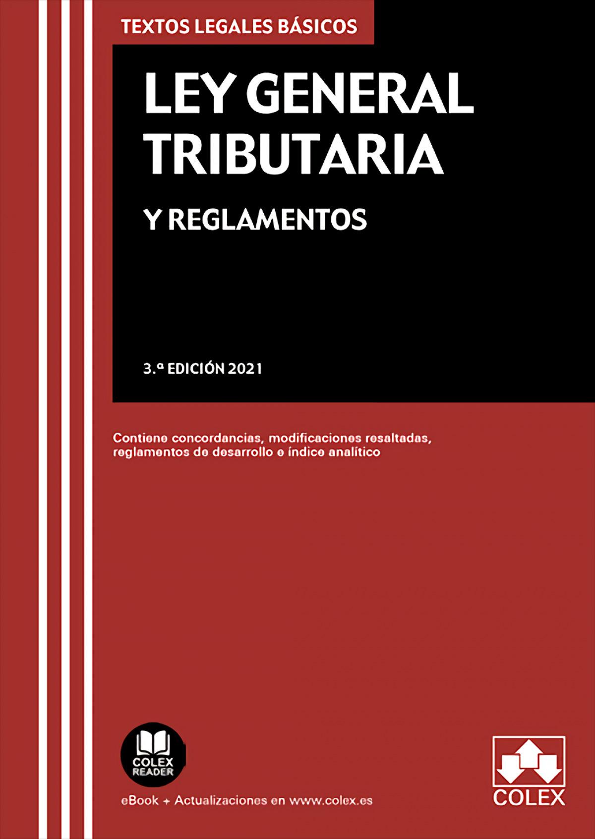 Ley General Tributaria y Reglamentos