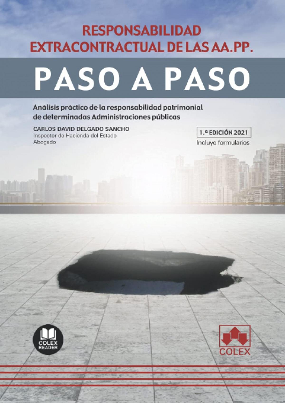 RESPONSABILIDAD EXTRACONTRACTUAL DE LAS AA.PP. PASO A PASO.