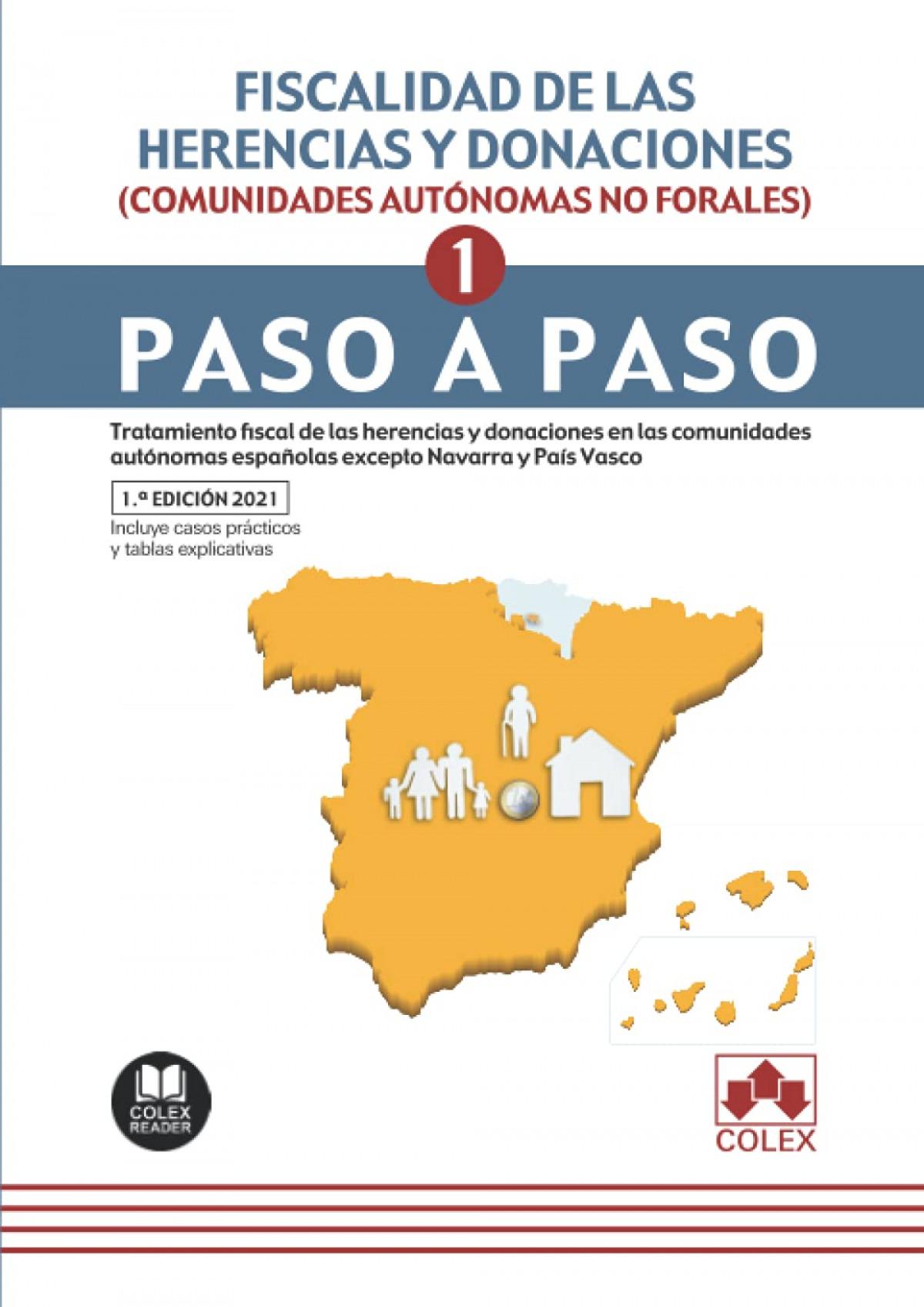 FISCALIDAD DE LAS HERENCIAS Y DONACIONES (COMUNIDADES AUTONOMAS NO FORALES).