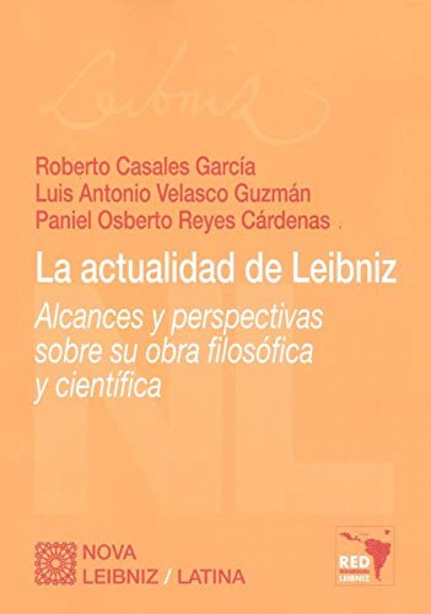 ACTUALIDAD DE LEIBNIZ ALCANCES Y PERSPECTIVAS SOBRE SU OBR