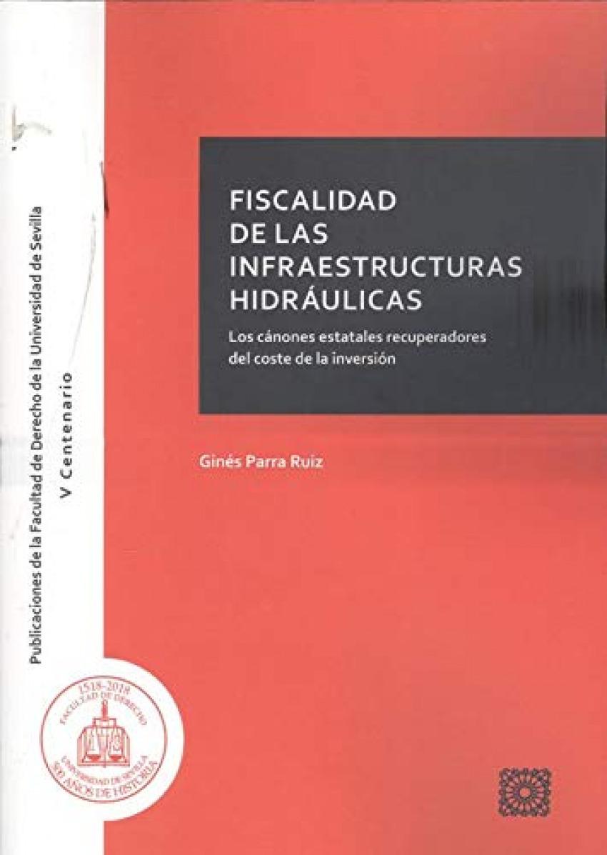 FISCALIDAD DE LA INFRAESTRUCTURAS HIDRAULICAS CANONES ESTA