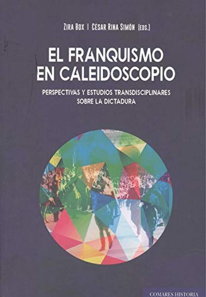 FRANQUISMO EN CALEIDOSCOPIO PERSPECTIVAS Y ESTUDIOS TRANSD