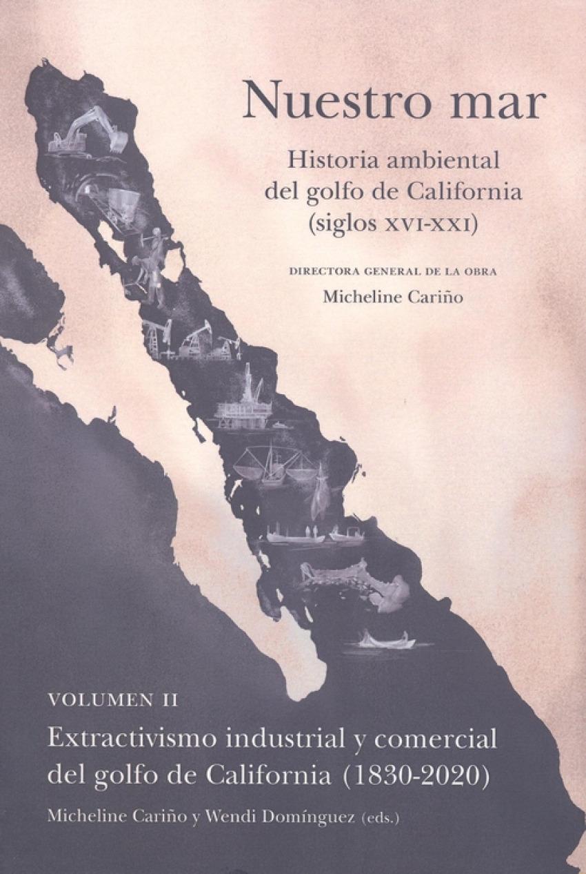NUESTRO MAR II HISTORIA AMBIENTAL GOLFO CALIFORNIA XVI XXI