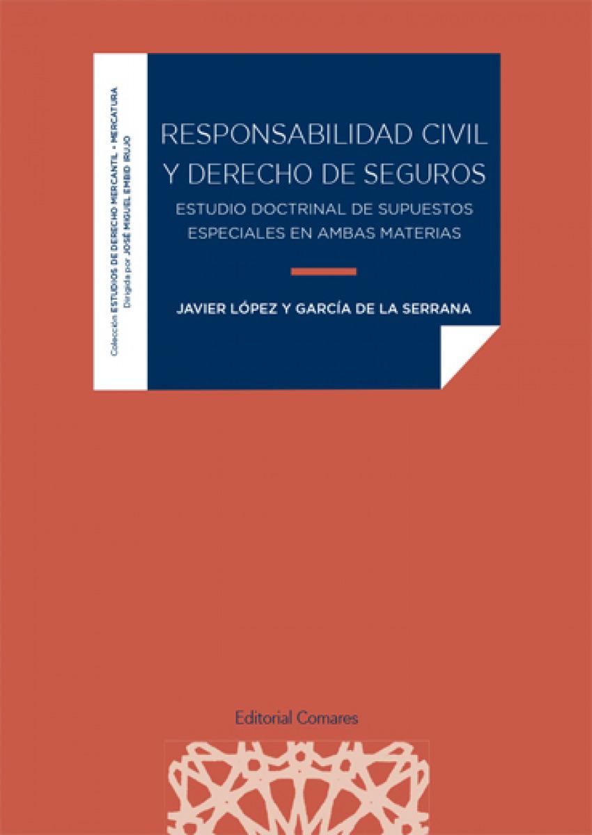 RESPONSABILIDAD CIVIL Y DERECHO DE SEGUROS.