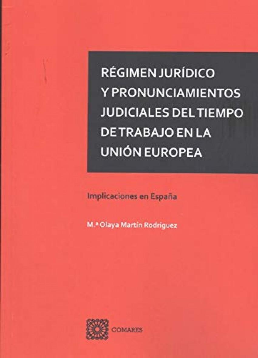 Régimen jurídico y pronunciamientos judiciales del tiempo de trabajo en la Unión