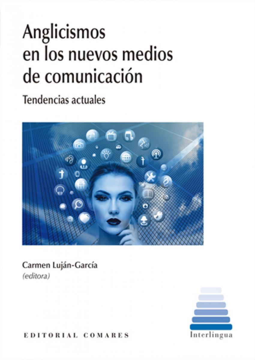 ANGLICISMOS EN LOS NUEVOS MEDIOS DE COMUNICACION