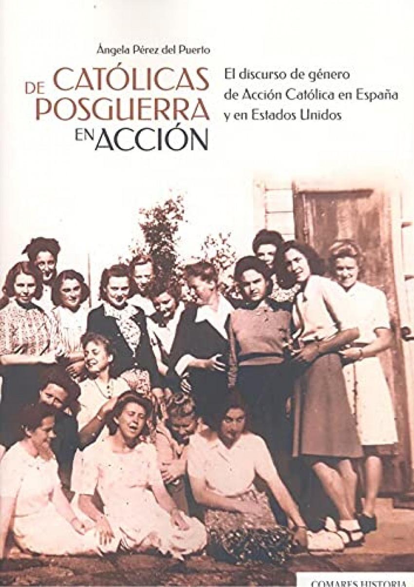 Católicas de posguerra en acción. El discurso de género de Acción Católica en Es