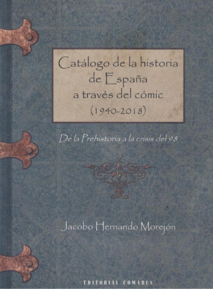 CATALOGO DE LA HISTORIA DE ESPAÑA A TRAVES DEL COMIC (1940-2018)