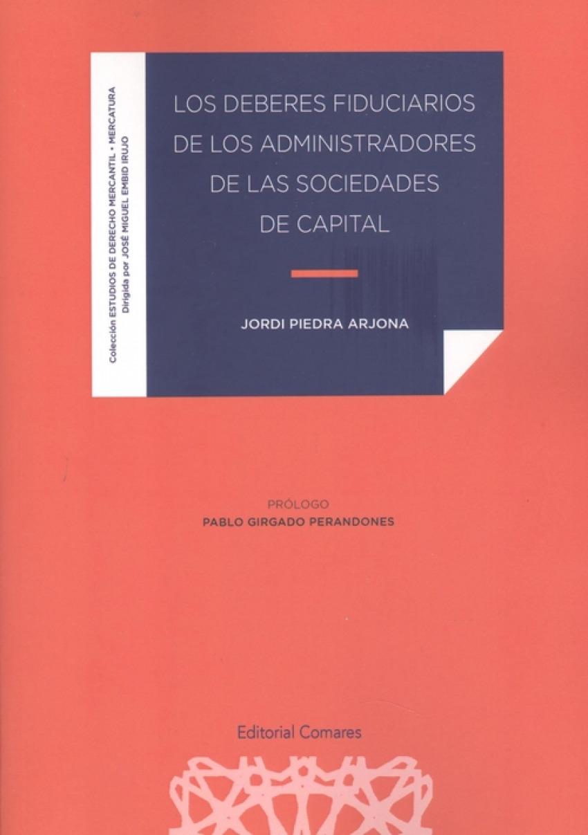 DEBERES FIDUCIARIOS DE LOS ADMINISTRADORES DE LAS SOCIEDADES DE CAPITAL