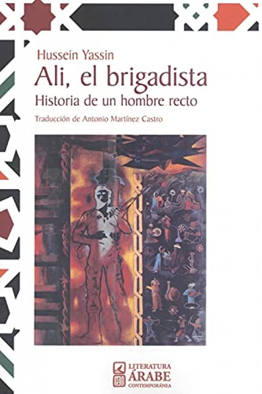 ALI, EL BRIGADISTA. HISTORIA DE UN HOMBRE RECTO