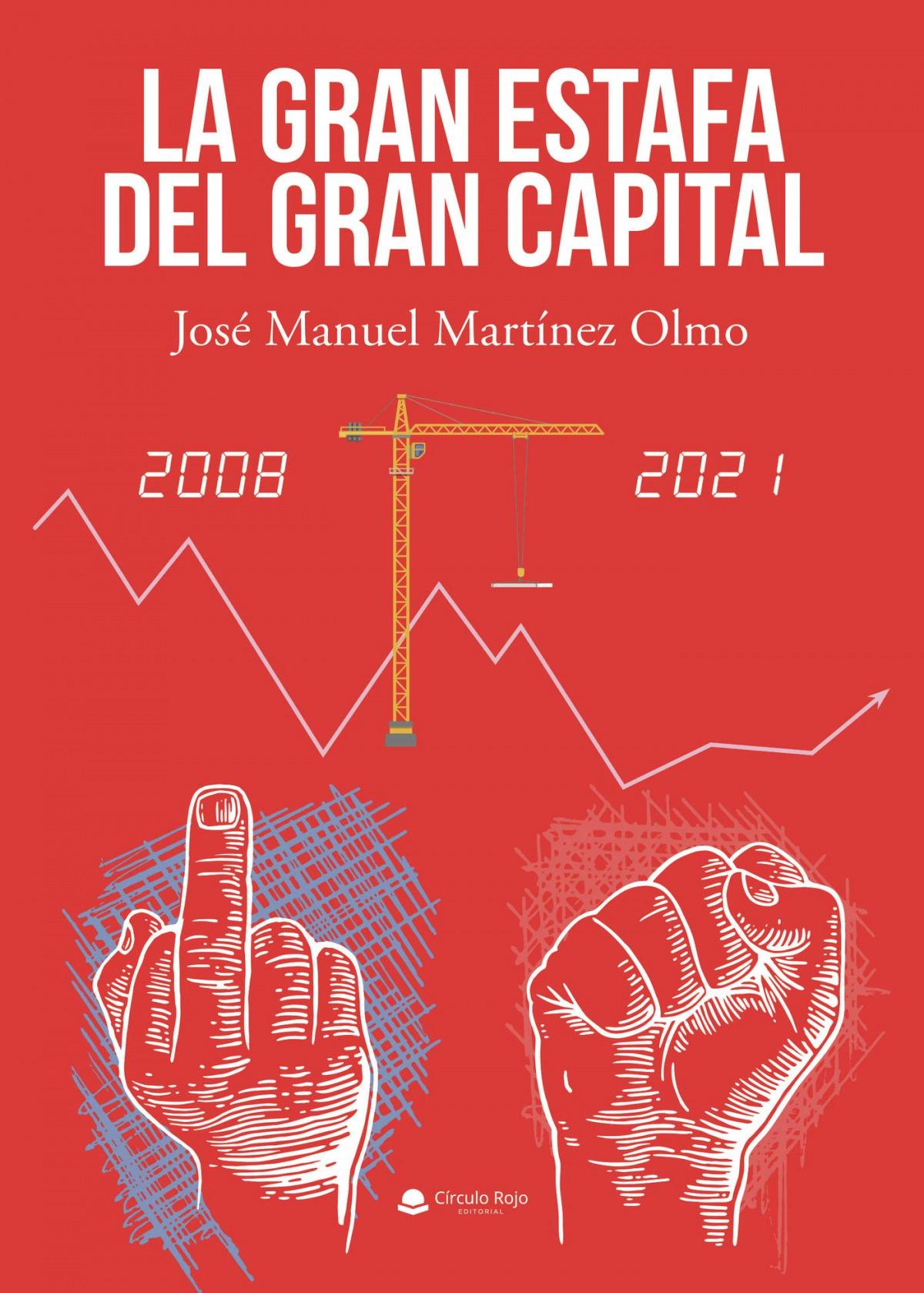 La gran estafa del gran capital