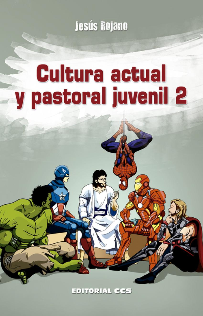 Cultura actual y pastoral juvenil 2