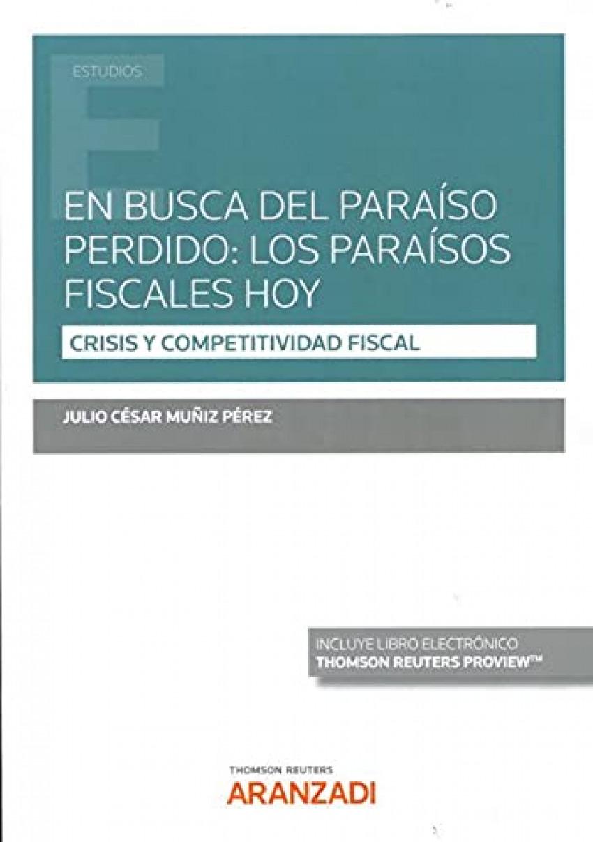 En busca del paraíso perdido: los paraísos fiscales hoy
