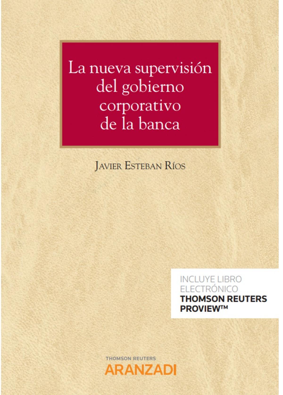Nueva supervisión del gobierno corporativo de la banca, La (DÚO)