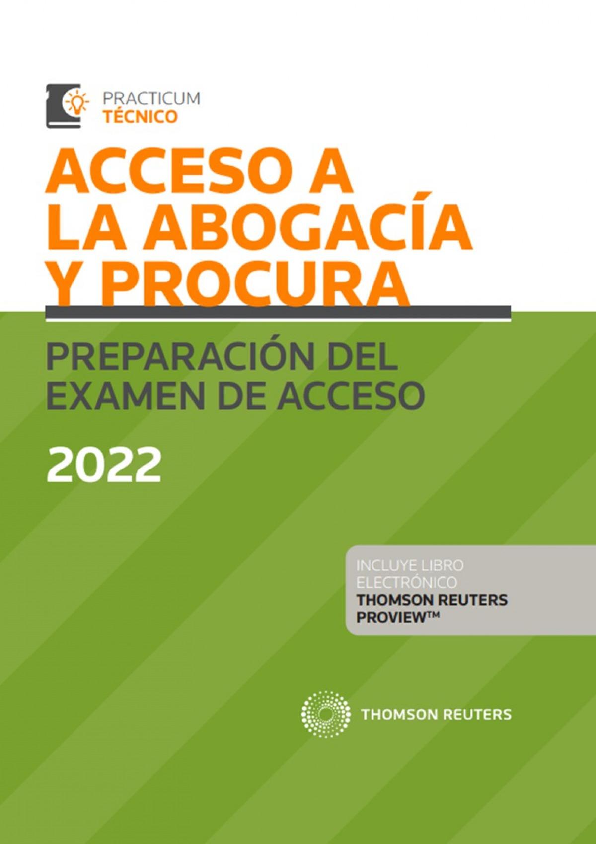 Acceso a la Abogacía y Procura. Preparación del examen de acceso 2022 (Papel + e-book)