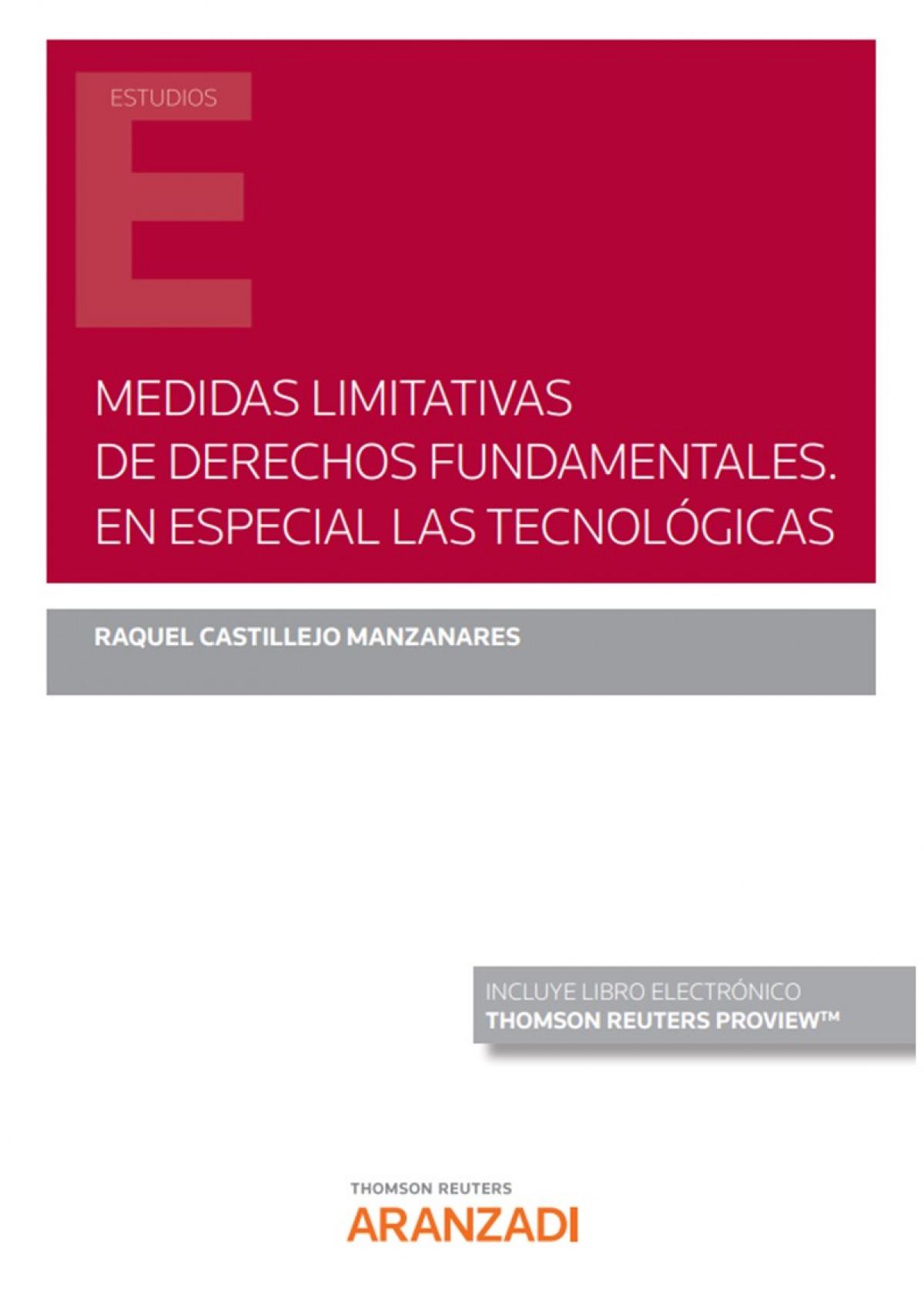 Medidas limitativas de derechos fundamentales.
